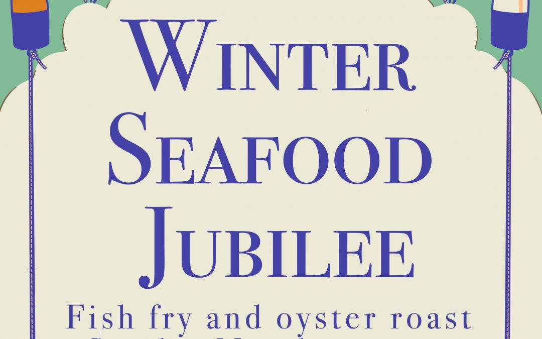 Announcing our Winter Seafood Jubilee 2020